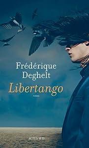 vignette de 'Libertango (Frédérique Deghelt)'