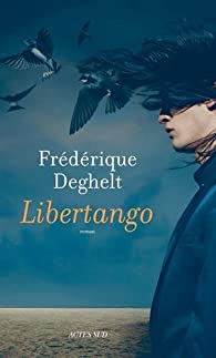 Libertango par Frédérique Deghelt