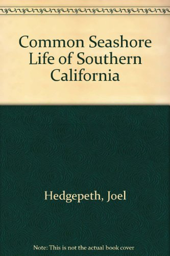 Common Seashore Life of Southern California