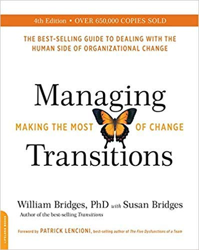 [By William Bridges ] Managing Transitions, 25th anniversary edition: Making the Most of Change (Paperback)【2018】by William Bridges (Author) (Paperback) (Bridges Managing Transitions Making The Most Of Change)