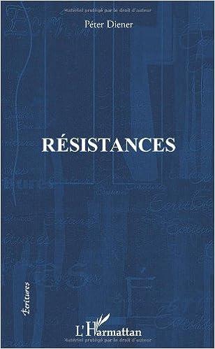 Télécharger en ligne Résistances pdf ebook