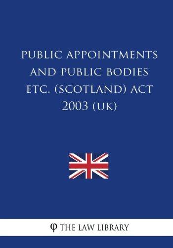 Public Appointments and Public Bodies etc. (Scotland) Act 2003 (UK) pdf