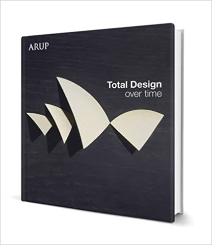 Total design over time arup design book arup 9780953823963 total design over time arup design book 1st edition fandeluxe Choice Image