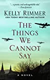 The Things We Cannot Say (Thorndike Press Large Print Basic)