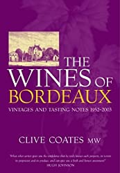 Wines of Bordeaux - Vintage abd Tasting Notes 1952  - 2003
