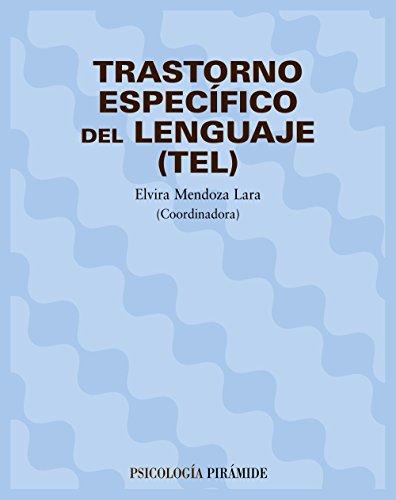 Descargar Libro Trastorno Específico Del Lenguaje Elvira Mendoza Lara