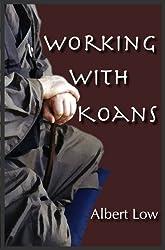 Working with Koans in Zen Buddhism