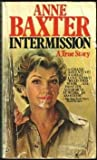 Intermission, Anne Baxter, 0345257731