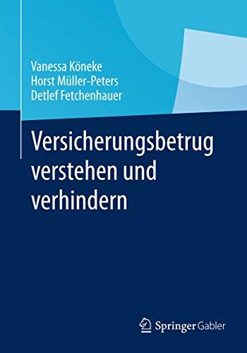 Download Versicherungsbetrug verstehen und verhindern (German Edition) Pdf