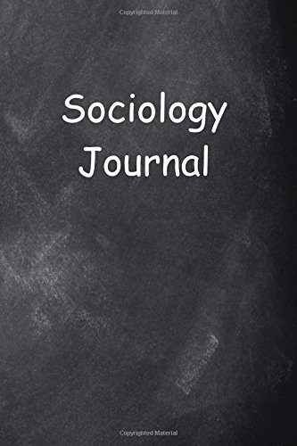 Download Sociology Journal Chalkboard Design: (Notebook, Diary, Blank Book) (Career Journals Notebooks Diaries) pdf epub