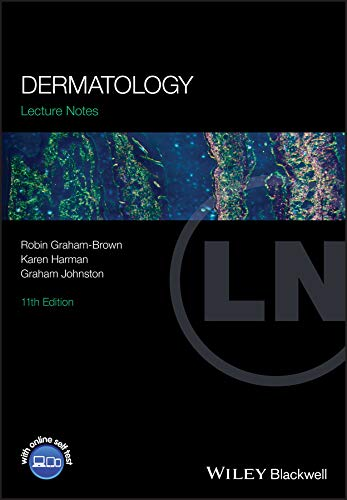 Lecture Notes Dermatology 11th Edition (2017) (PDF) Robin Graham