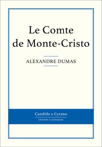 le-comte-de-monte-cristo-french-edition