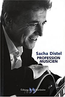 Profession musicien, Distel, Sacha
