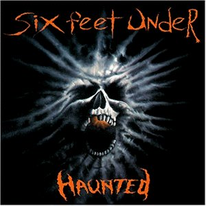 Six Feet Under: Haunted (Audio CD)