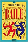 img - for HISTORIA DEL BAILE (Spanish Edition) book / textbook / text book