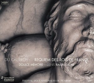 Du Free shipping anywhere in the nation Caurroy: Requiem Des Rois Ranking TOP2 France De