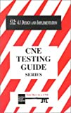 CNE Testing Guide : 532: 4.1 Design and Implementation, Cabiroy, Frank, 1888426101