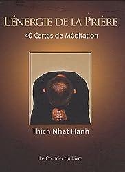 L'énergie de la prière : 40 cartes de Méditation