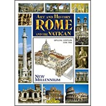 ART AND HISTORY : ROME AND THE VATICAN
