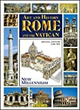 Art and History of Rome and the Vatican, Special Edition for the Jubilee Year 2000 (Bonechi Art and History Series)