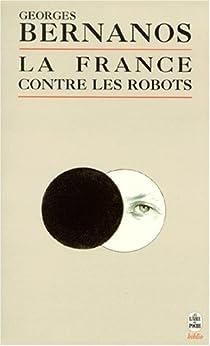 La France contre les robots par Bernanos