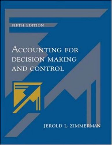 Accounting for Decision Making and Control -