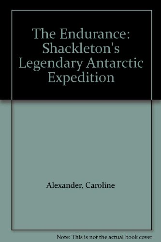 Download The Endurance Shackletons Legendary Antarctic Expedition Book Pdf