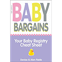 Baby Bargains (Version 14.0, released 2021): Your Baby Registry Cheat Sheet! Honest & independent reviews to help you…