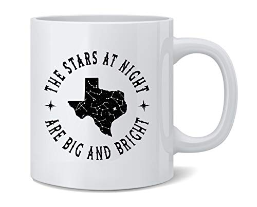 Poster Foundry Texas Stars at Night are Big and Bright Song Ceramic Coffee Mug Coffee Mugs Tea Cup Fun Novelty Gift 12 oz
