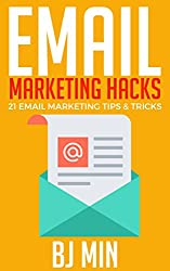 Email Marketing Hacks: 21 Email Marketing Tips and Tricks
