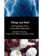 Things and Stuff: The Semantics of the Count-Mass Distinction