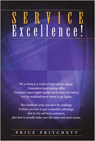 Service excellence price pritchett 9780944002025 amazon books fandeluxe Gallery