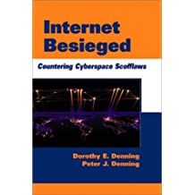 Internet Besieged: Countering Cyberspace Scofflaws