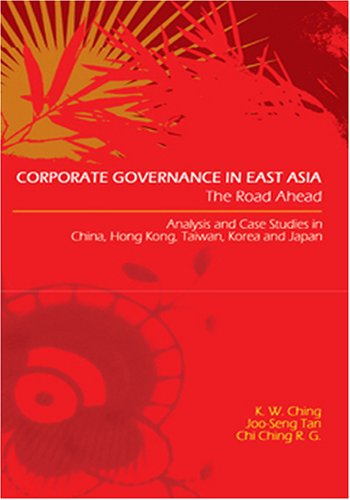 Corporate Governance in East Asia: The Road Ahead