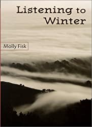 Listening to Winter (The California Poetry Series, Vol. 4)
