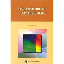 Une histoire de l'archivistique