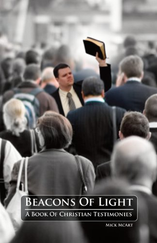 Beacons of Light: A Book of Christian Testimonies