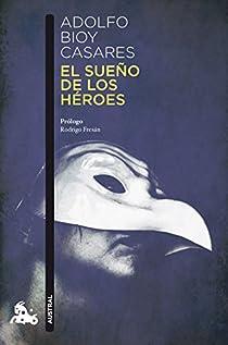 El sueño de los héroes par Bioy Casares