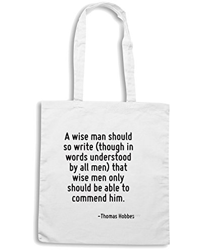T-Shirtshock - Bolsa para la compra CIT0009 A wise man should so write that wise men only should be able to commend him. Blanco