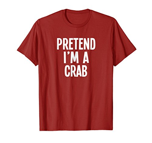 Lazy Halloween Costume Shirt - Pretend I'm A Crab -