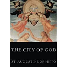 The City Of God: Annotated Edition