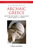 A Companion to Archaic Greece (Blackwell Companions to the Ancient World)