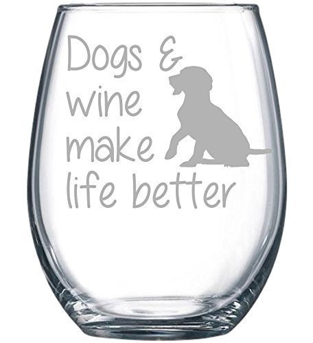 Dogs & wine make life better stemless wine glass by C&M Personal Gifts