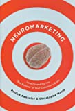 """Neuromarketing Understanding the Buy Buttons in Your Customer's Brain"" av Patrick Renvoise"