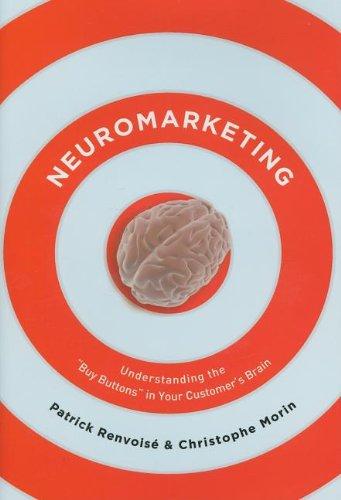 """""""Neuromarketing - Understanding the Buy Buttons in Your Customer's Brain"""" av Patrick Renvoise"""