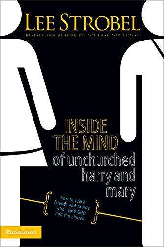 Inside the Mind of Unchurched Harry and Mary