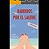 Barridos por el salitre (Spanish Edition)