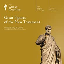 Great Figures of the New Testament Lecture by  The Great Courses Narrated by Professor Amy-Jill Levine