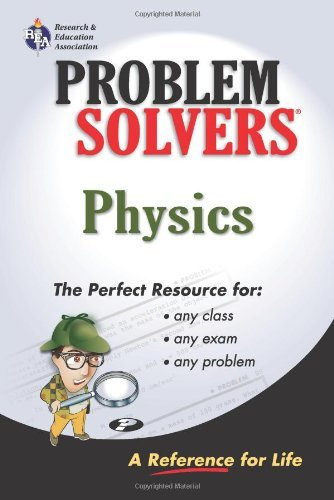 The Physics Problem Solver (Problem Solvers Solution Guides) by Joseph Molitoris (1978-12-31)
