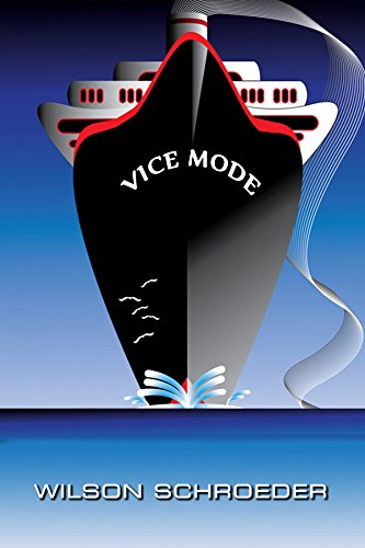 Book: Vice Mode (Jack Carlyle Detective Series) by Wilson Schroeder